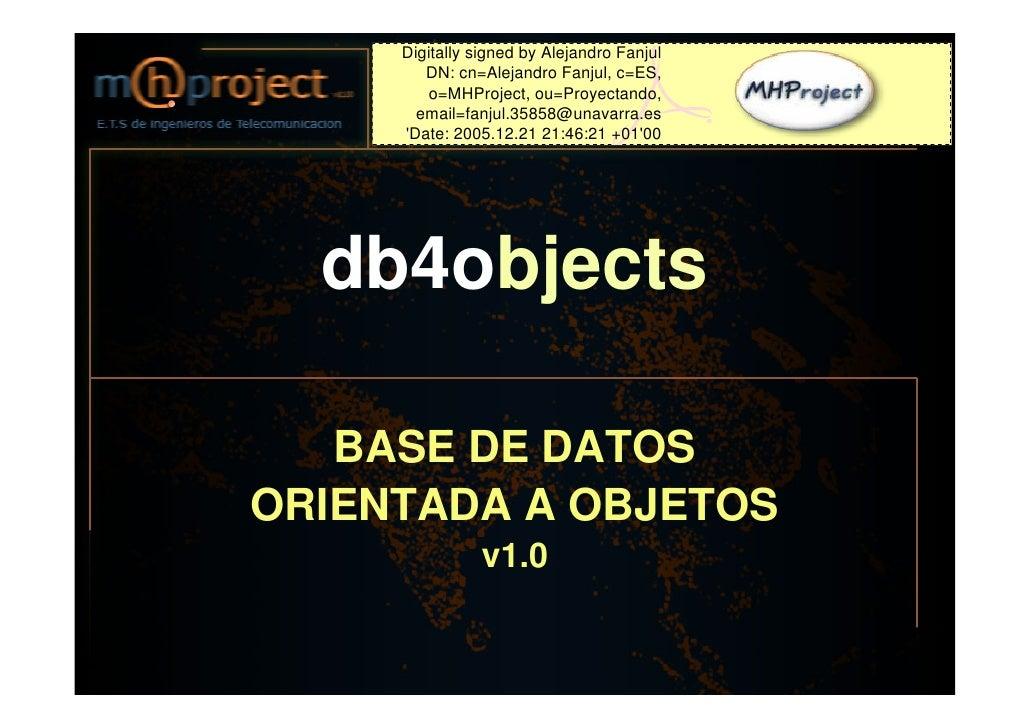 Digitally signed by Alejandro Fanjul        DN: cn=Alejandro Fanjul, c=ES,         o=MHProject, ou=Proyectando,       emai...