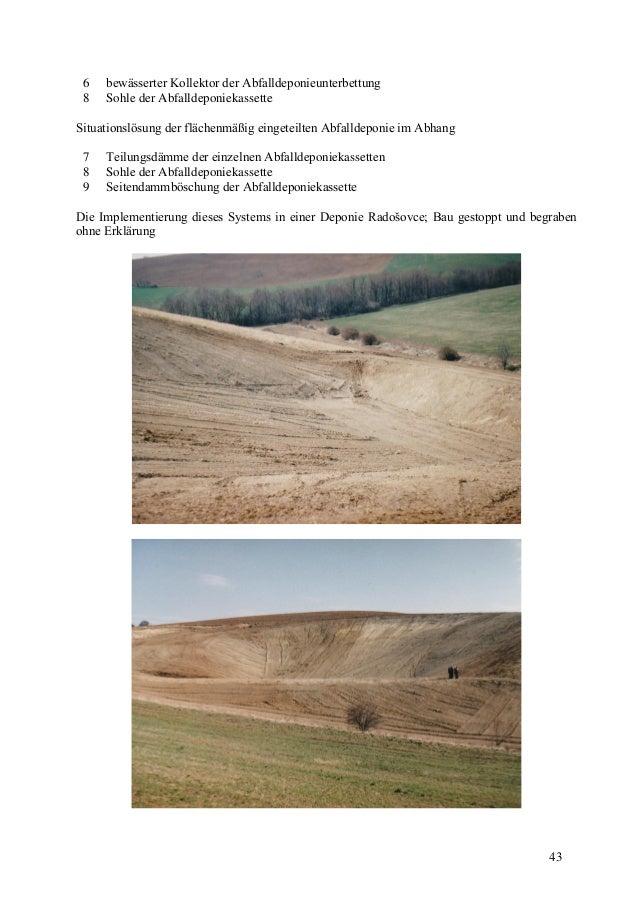 43 6 bewässerter Kollektor der Abfalldeponieunterbettung 8 Sohle der Abfalldeponiekassette Situationslösung der flächenmäß...