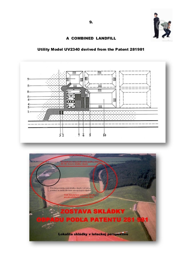 9. A COMBINED LANDFILL Utility Model UV2340 derived from the Patent 281981