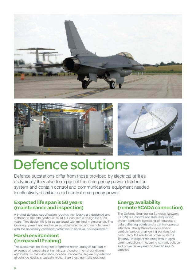 Defencesolutions Defence substations differ from those provided by electrical utilities as typically they also form part o...