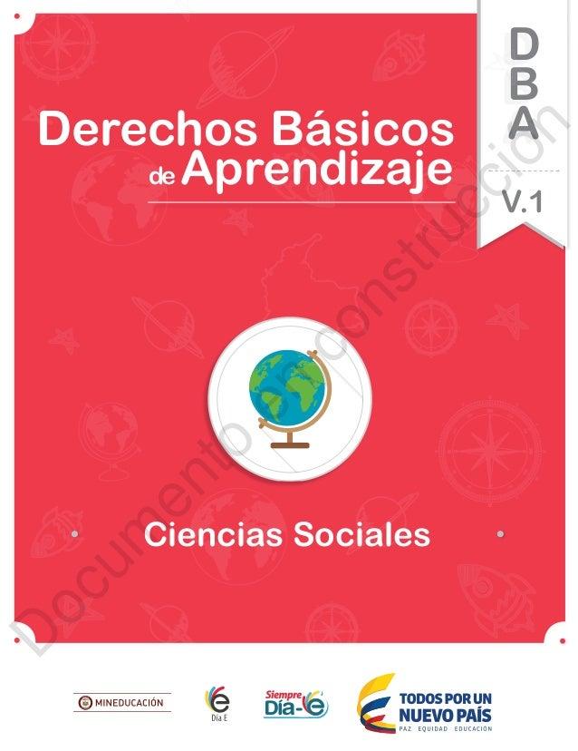Ciencias Sociales de Aprendizaje Derechos Básicos V.1 D B A 12 11 10 9 8 7 6 5 4 3 2 1 0 330 300 270 240 210 180 150 120 9...