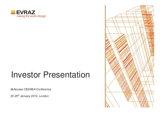 Investor PresentationdbAccess CEEMEA Conference23-25th January 2013, London
