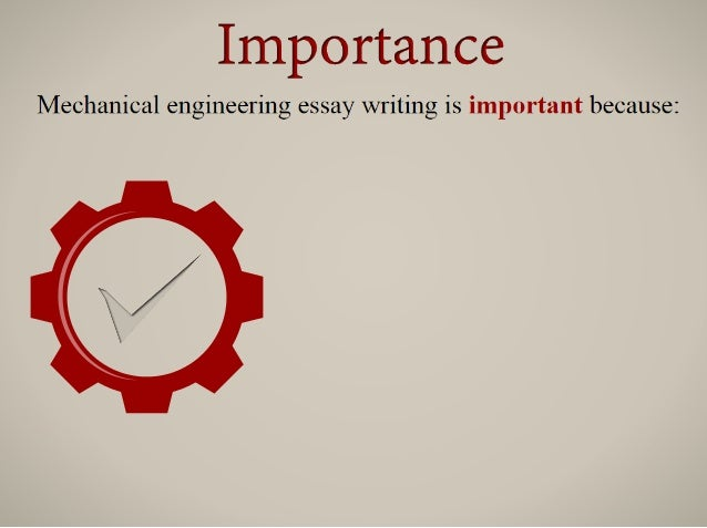 importance of mechanical engineering The importance of engineering drawing aditya putra rahardjo industrial engineering department, sepuluh nopember institute of technology adityaputrarahardjo@gmailcom i introduction engineering industry is branching of mechanical engineering and industrial engineering itself is a discipline that.