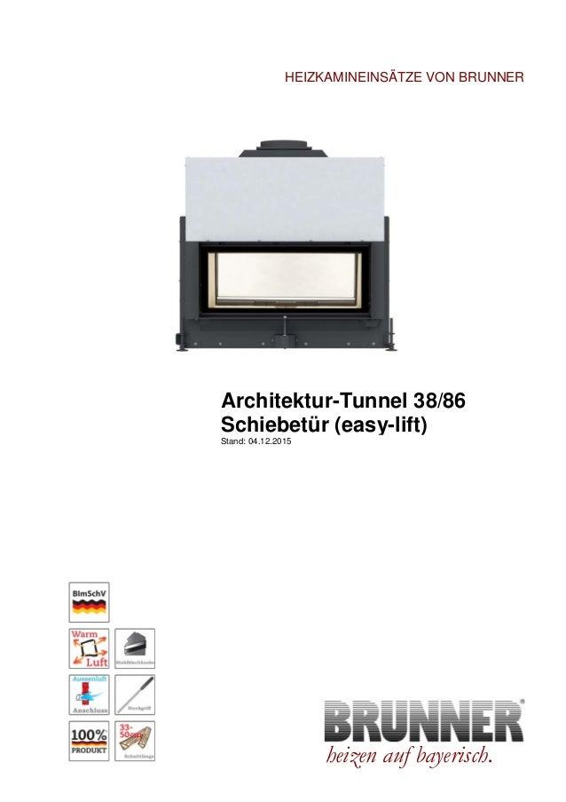 Brunner Architektur-Kamin Tunnel 38/86