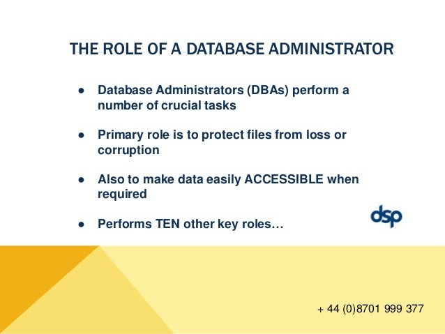 The Key Responsibilities of a Database Administrator