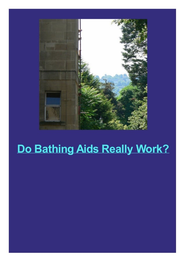 Do Bathing Aids Really Work?