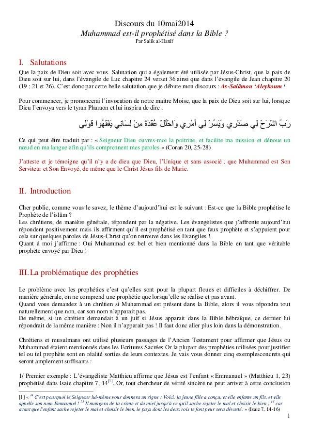 1 Discours du 10mai2014 Muhammad est-il prophétisé dans la Bible ? Par Salik al-Hanîf I. Salutations Que la paix de Dieu s...