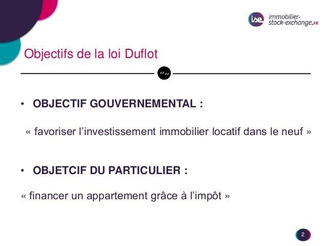 Débat Dispositif Duflot Immobilier Stock Exchange et Vestia Promotions Slide 2