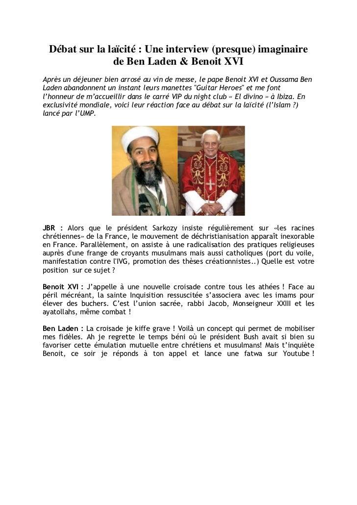 Débat sur la laïcité : Une interview (presque) imaginaire               de Ben Laden & Benoit XVIAprès un déjeuner bien ar...