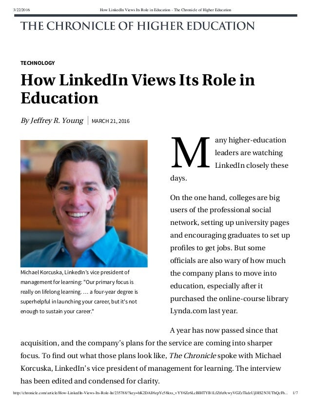 3/22/2016 How LinkedIn Views Its Role in Education - The Chronicle of Higher Education http://chronicle.com/article/How-Li...