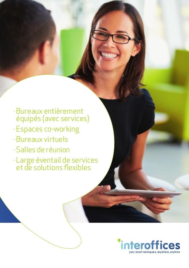 your smart workspace, anywhere, anytime · Bureaux entièrement équipés (avec services) · Espaces co-working · Bureaux virtu...