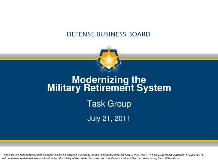 Modernizing the                                     Military Retirement System                                            ...