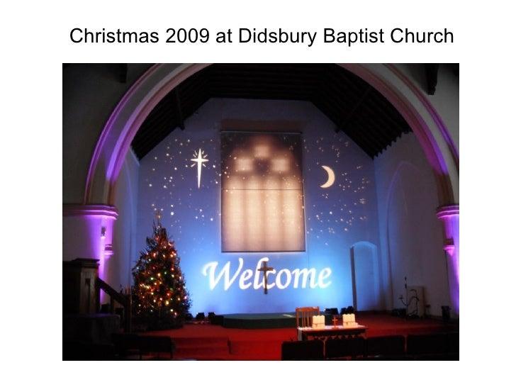 Christmas 2009 at Didsbury Baptist Church