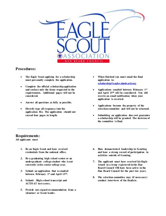 Procedures:  The Eagle Scout applying for a scholarship must personally complete the application.  Complete the official...