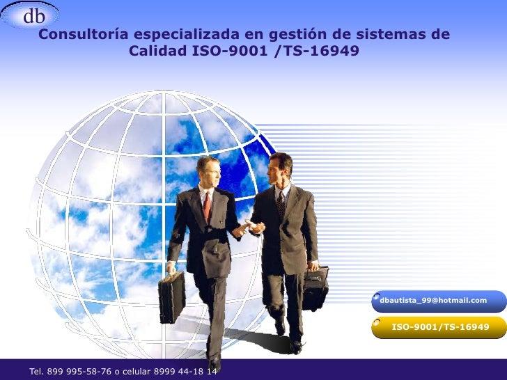 LOGO  db   Consultoría especializada en gestión de sistemas de              Calidad ISO-9001 /TS-16949                    ...