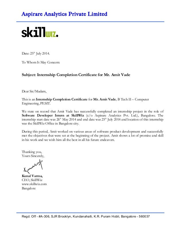 Internship Completion Certificate Amit Vade. Aspirare Analytics Private  Limited ! Date: 25th July 2014. To Whom It May Concern  Project Completion Certificate Format