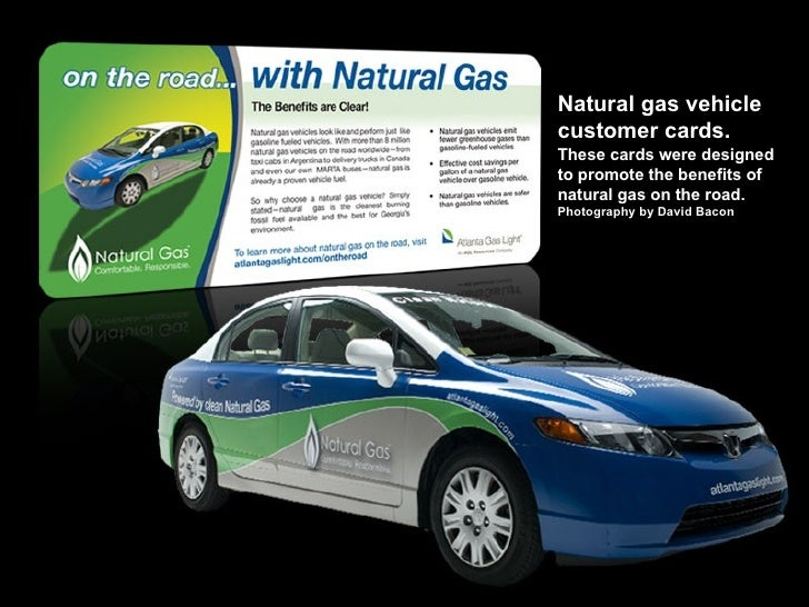 Natural gas vehicle customer cards.  These cards were designed to promote the benefits of natural gas on the road.  Photog...