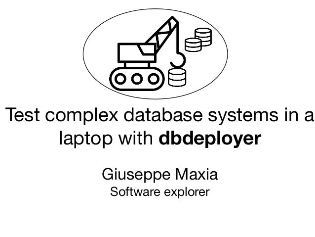 Test complex database systems in your laptop with dbdeployer