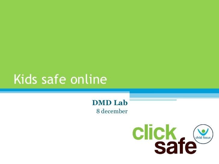 Kids safe online DMD Lab 8 december
