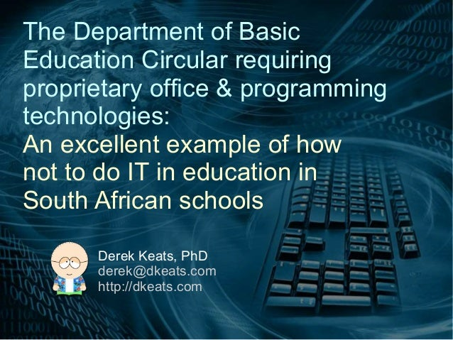 The Department of Basic Education Circular requiring proprietary office & programming technologies: An excellent example o...