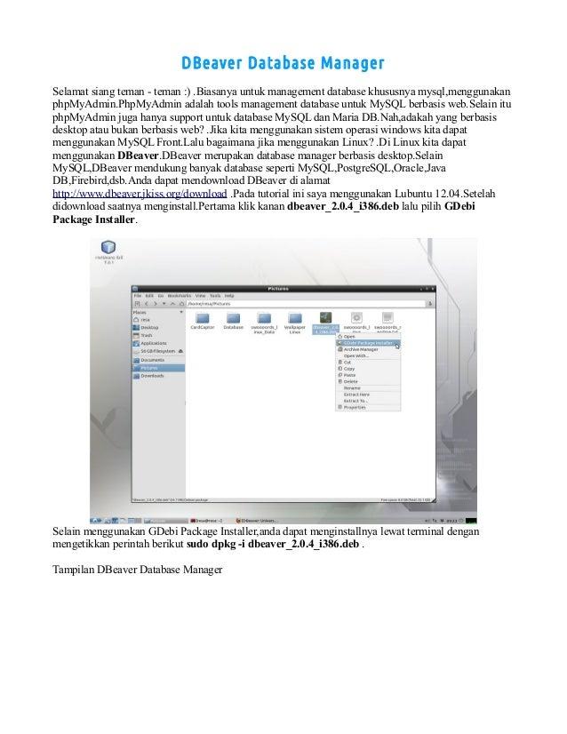 DBeaver Database Manager Selamat siang teman - teman :) .Biasanya untuk management database khususnya mysql,menggunakan ph...