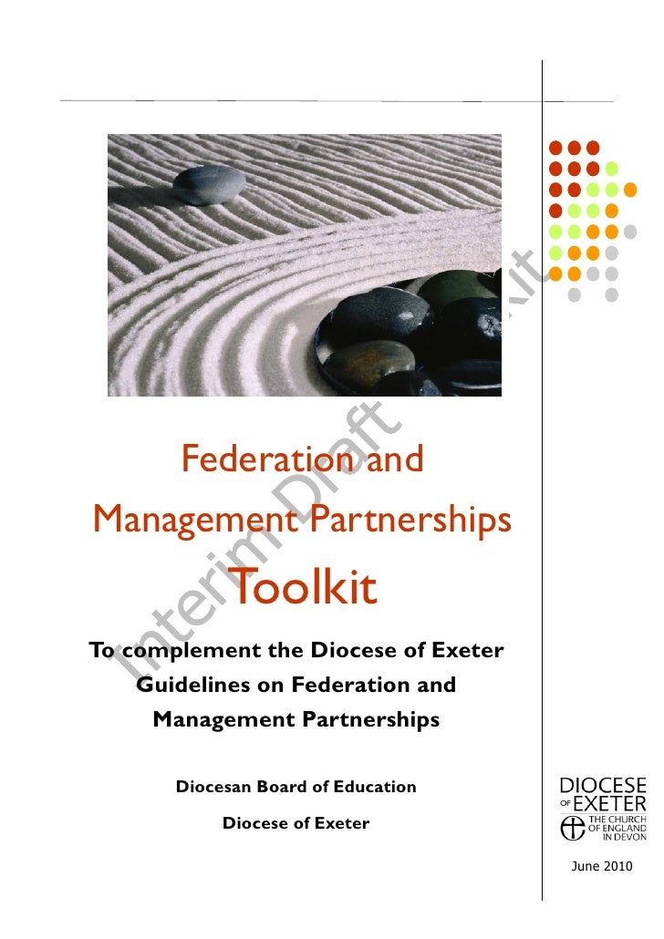 Federation and Management Partnerships             Toolkit To complement the Diocese of Exeter     Guidelines on Federatio...