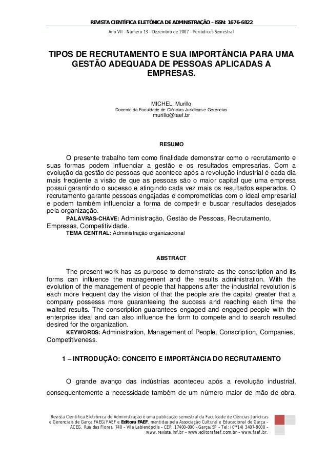 REVISTA CIENTÍFICA ELETÔNICA DE ADMINISTRAÇÃO – ISSN: 1676-6822 Revista Científica Eletrônica de Administração é uma publi...