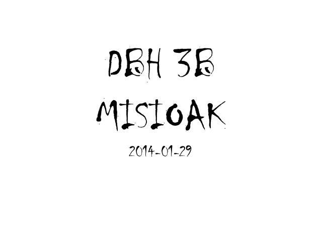DBH 3B MISIOAK 2014-01-29