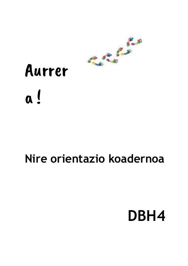 Aurrer a ! Nire orientazio koadernoa DBH4
