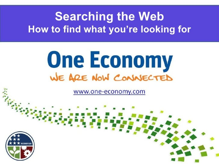 Searching the Web How to find what you're looking for