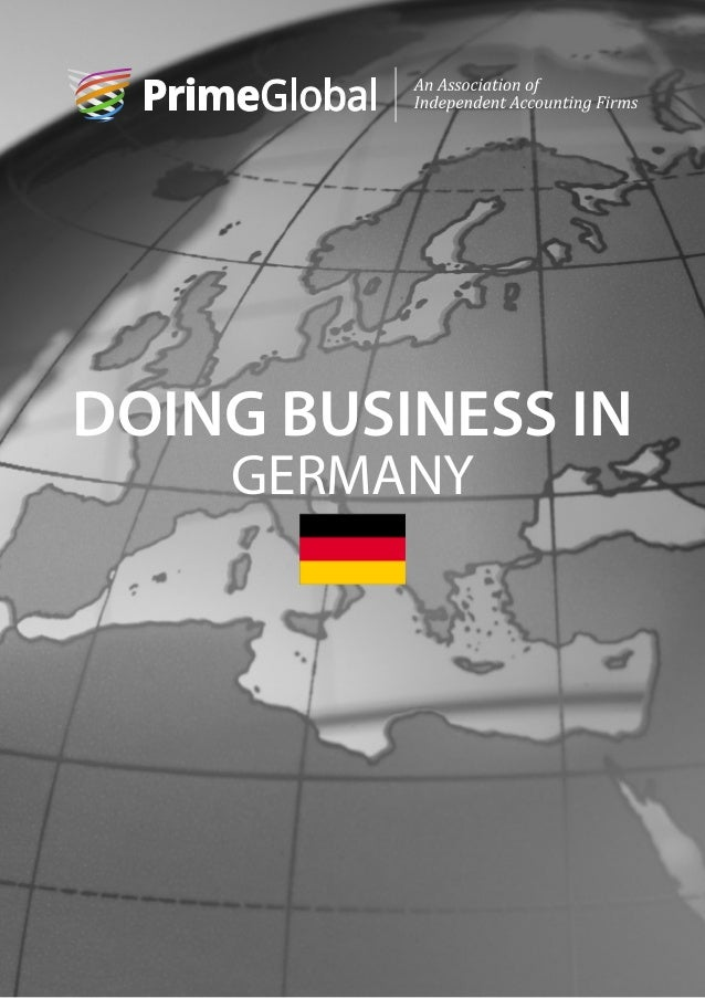 a look at doing business in germany The language factory looks at the key considerations, for both culture and language, to keep you informed when communicating with businesses in germany.