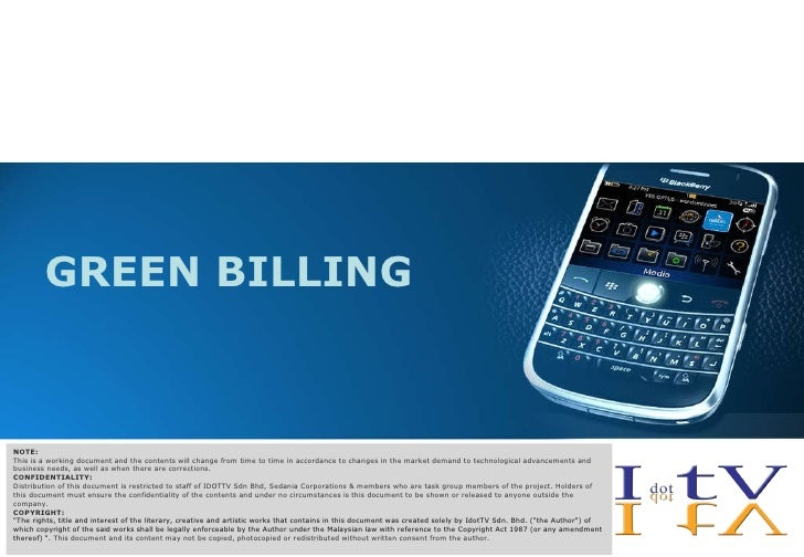 GREEN BILLING NOTE: This is a working document and the contents will change from time to time in accordance to changes in ...