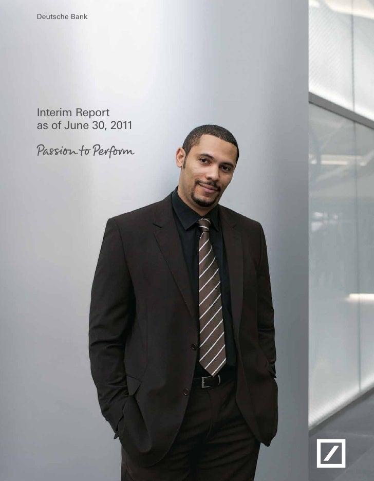 Deutsche BankInterim Reportas of June 30, 2011
