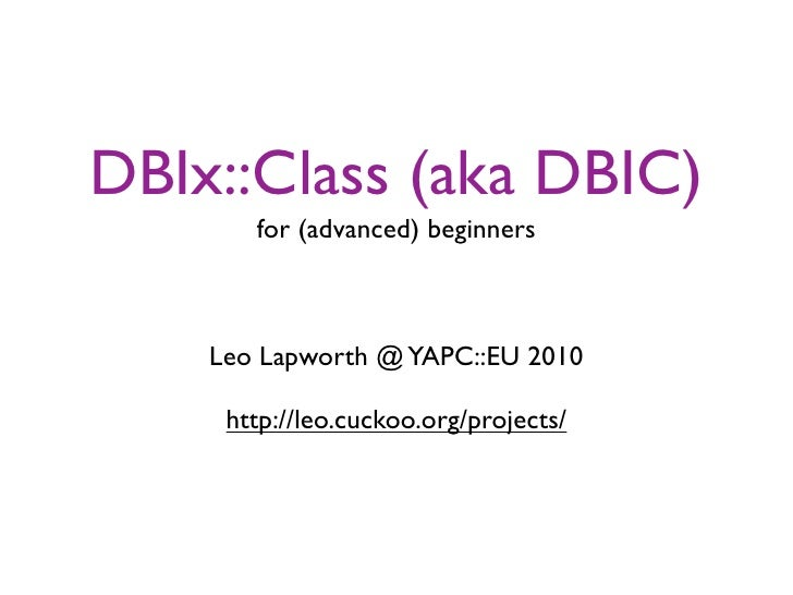 DBIx::Class introduction - 2010