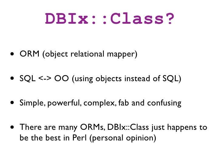 DBIx::Class introduction - 2010 Slide 3