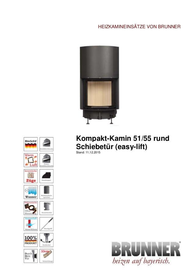 Brunner Kompakt-Kamin 51/55 Rund Lifting door