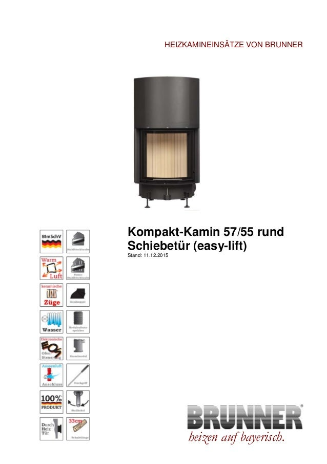 brunner kompakt kamin 57 67 rund lifting door. Black Bedroom Furniture Sets. Home Design Ideas