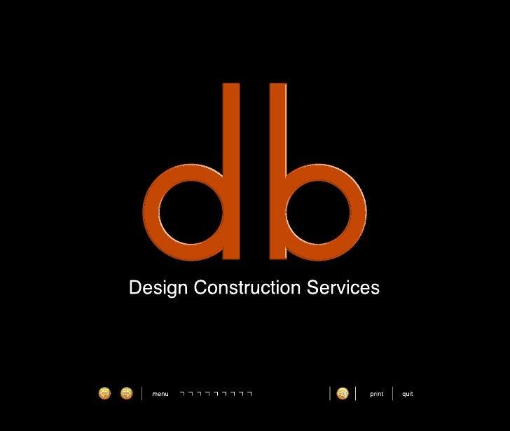 D.B.. design constuction services