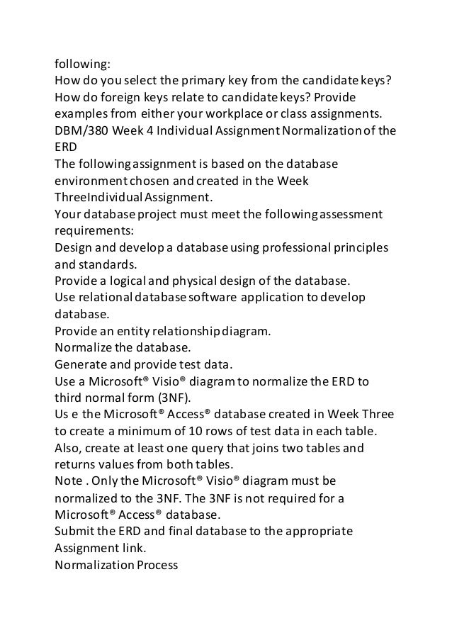 dbm 380 database design paper Dbm/380 week 3 individual assignment erd creation project the following assignment is based on the database environment chosen and discussed in the week two individual assignment use a microsoft® visio® diagram to create a detailed erd using the data specificationsnoted in the week twoindividual assignment.