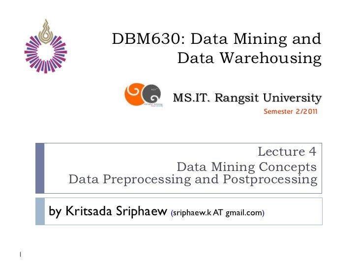 DBM630: Data Mining and                       Data Warehousing                              MS.IT. Rangsit University     ...