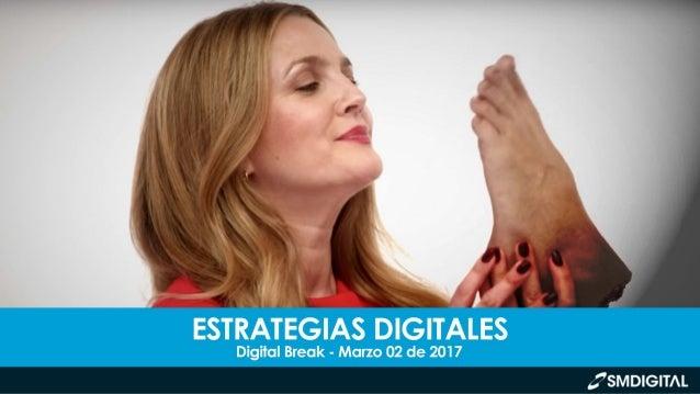 DIGITAL BREAK // MARZO 02 DE 2017