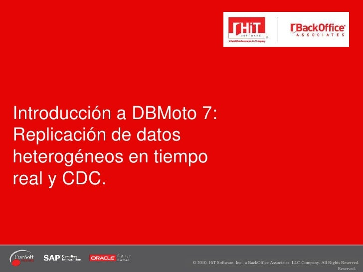 Introducción a DBMoto 7:Replicación de datos heterogéneos en tiempo real y CDC.<br />