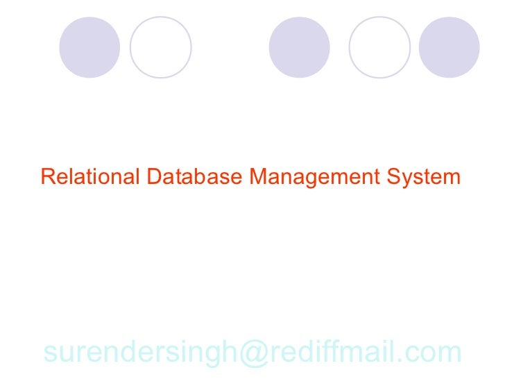 Relational Database Management System     surendersingh@rediffmail.com