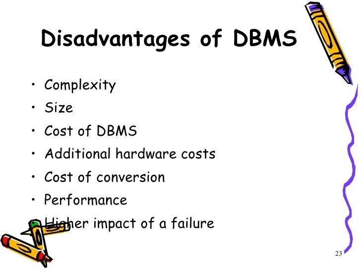 disadvantages of dbms DbMs