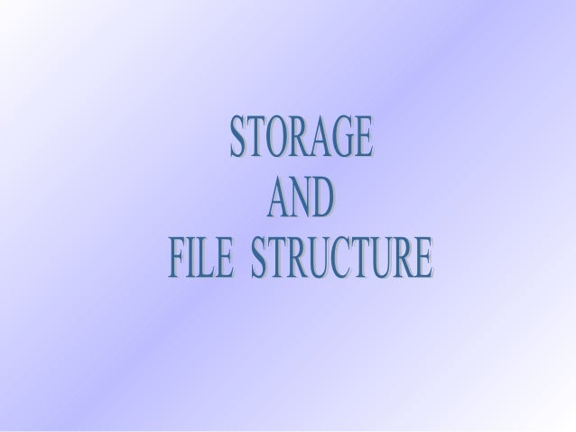 Storage Device Hierarchy  Cache  Main Memory  Flash Memory  Magnetic Disk Optical Disk DBMS, JVP  Magnetic Tapes  Cost Acc...