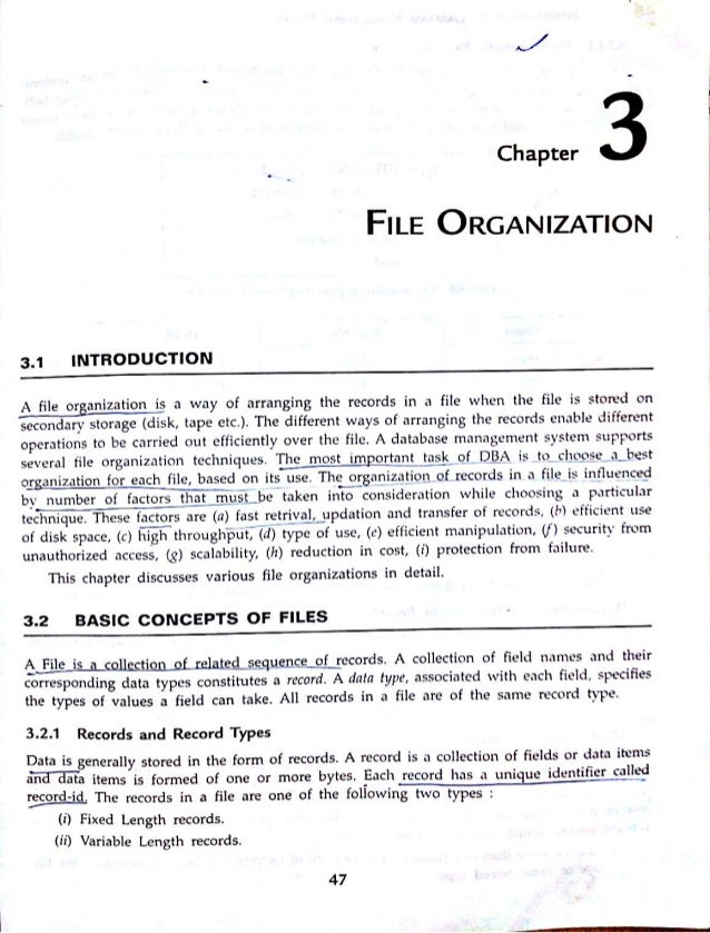 Chapter  FILE ORGANIZATION  3.1 INTRODUCTION     A file or anization is a way of arranging the records in a file when the ...