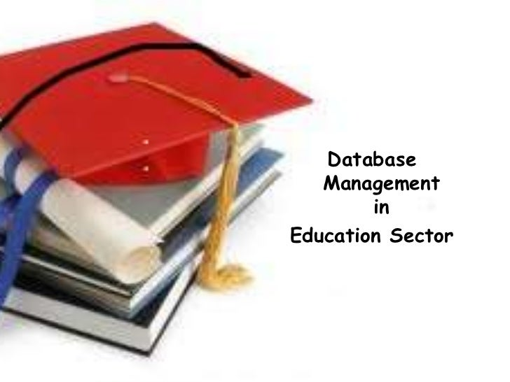 Database   Management        inEducation Sector