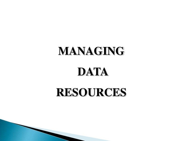 MANAGING  DATARESOURCES