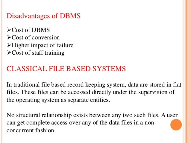 disadvantages of traditional file system