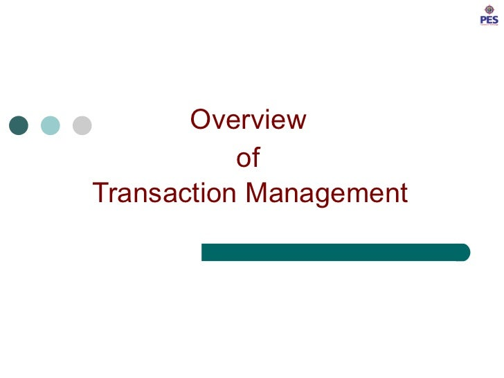 Overview  of  Transaction Management